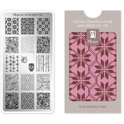 The perfect day MINI Stamping Plate NO. 109 Moyra